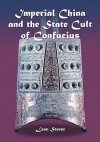 Imperial China and the State Cult of Confucius - Leon Stover