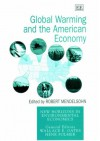 Global Warming and the American Economy: A Regional Assessment of Climate Change - Robert Mendelsohn