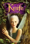 Knife ( Pemburu Mantra) - R.J. Anderson, Melody Violine