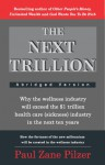The Next Trillion - Paul Zane Pilzer