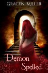 Demon Spelled - Gracen Miller, Amanda Wimer