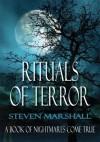 Rituals Of Terror - Steven Marshall