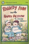 Raggedy-Happy Meadow - Johnny Gruelle