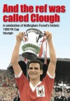 And the Ref Was Called Clough - David McVay