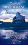 Le donjon du dragon - Rebecca Brandewyne