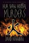 The Hua Shan Hospital Murders - David Rotenberg