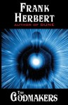 By Frank Herbert The Godmakers [Paperback] - Frank Herbert