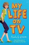My Life On Tv - Kimberly Greene
