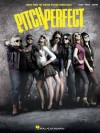 Pitch Perfect Songbook: Music from the Motion Picture Soundtrack - Anna Kendrick