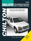 General Motors: Chevrolet Colorado & GMC Canyon: 2004 thru 2010 (Chilton's Total Car Care Repair Manuals) - Jay Storer