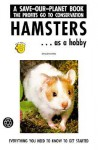 Hamsters...Getting Started (Save-Our-Planet) - Greg Ovechka, TFH Publications