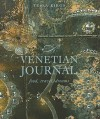 A Venetian Journal: Food, Travel, Dreams - Tessa Kiros