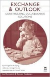 Exchange and Outlook: Constructing Collaborative Solutions - Joel Semeniuk