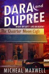 Dara and Dupree (Revised and Expanded) - Micheal Maxwell