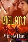 Vigilant - Michele Hart