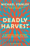 Deadly Harvest (Detective Kubu) (Detective Kubu Mysteries) by Michael Stanley (9-May-2013) Paperback - Michael Stanley