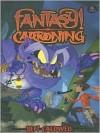 Fantasy! Cartooning - Ben Caldwell