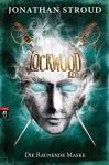 Lockwood & Co. - Die Raunende Maske - Katharina Orgaß, Gerald Jung, Jonathan Stroud