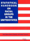 Statistical Handbook On Racial Groups In The United States - Tim B. Heaton, Bruce A. Chadwick, Cardell K. Jacobson