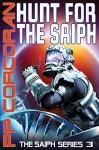 Hunt for the Saiph (The Saiph Series Book 3) - PP Corcoran