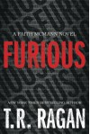 Furious (Faith McMann) - T.R. Ragan