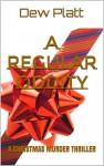A Regular Oddity: Scale the Poisoned Arrow, Jump the Broken Glass - Dew Platt