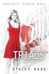 The Trials - Stacey Kade