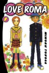 Love Roma, Volume 1 - Minoru Toyoda