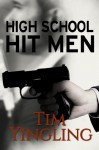 High School Hit Men - Tim Yingling, Melody Simmons