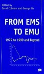 From EMS to Emu: 1979 to 1999 and Beyond - David P. Cobham, George Zis