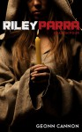 Riley Parra Season Four (Riley Parra, #4) - Geonn Cannon