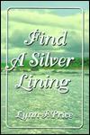 Find a Silver Lining - Lynn F. Price