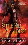 Battle Hill Bolero: Bone Street Rumba, Book 3 - Daniel José Older, Daniel José Older, Audible Studios