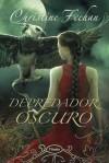 Depredador oscuro (Oscura, #22) - Christine Feehan