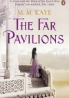 The Far Pavilions - Mary Margaret Kaye