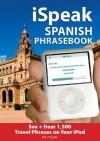 iSpeak Spanish (MP3 CD + Guide) (Ispeak) - Alex Chapin