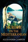 Murder on the Mediterranean - Alexander Campion