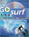 Go Surf [With DVD] - Tim Baker