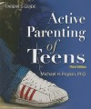 Active Parenting of Teens Parent's Guide - Michael Popkin