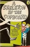 A Skeleton in the Cupboard - Nicholas Tucker, J. Atkinson
