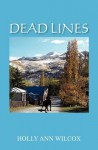 Dead Lines - Holly Ann Wilcox