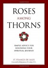Roses Among Thorns - St. Francis de Sales, Christopher Blum