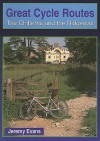 Great Cycle Routes: The Chilterns and the Ridgeway - Jeremy Evans