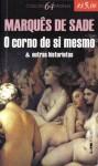 O corno de si mesmo e outras historietas - Marquis de Sade, Paulo Hecker Filho