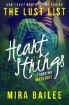 Heart Strings: The Devon Stone Prequel (The Lust List: Miles Riot Book 1) - Mira Bailee, Nova Raines