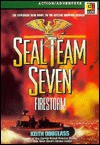 Seal Team Seven: Firestorm (The Explosive New Novel in the Special Warfare Series) - Keith Douglass