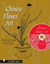 Chinese Flower Art: Line Drawings with CD - Tina Skinner