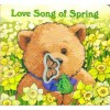 Love Song Of Spring - Margaret Wise Brown, Susan Jeffers
