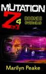 Mutation Z: Drones Overhead - Marilyn Peake