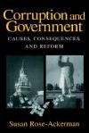 Corruption and Government: Causes, Consequences, and Reform - Susan Rose-Ackerman